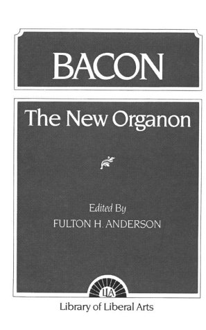 Bacon The New Organon  1960 9780023033803 Front Cover
