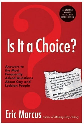 Is It a Choice? Answers to the Most Frequently Asked Questions about Gay and Lesbian People 3rd 2005 edition cover