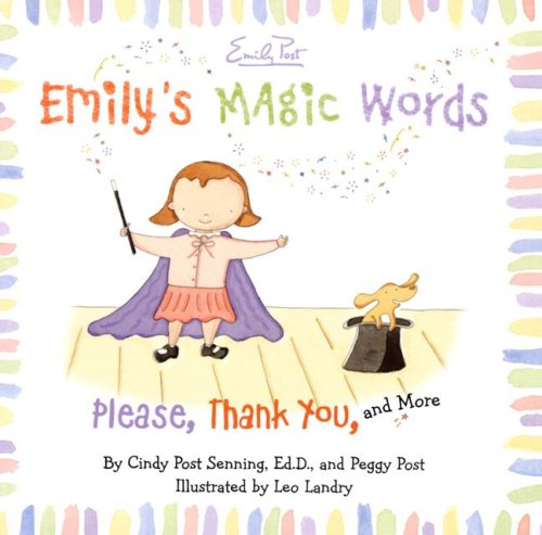 Emily's Magic Words Please, Thank You, and More  2007 9780061116803 Front Cover