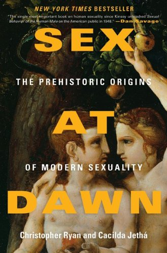 Sex at Dawn The Prehistoric Origins of Modern Sexuality  2010 edition cover