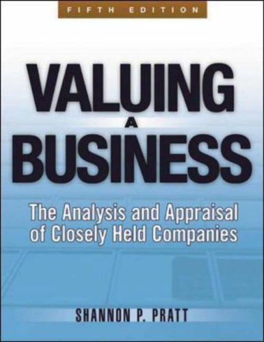 Valuing a Business The Analysis and Appraisal of Closely Held Companies 5th 2008 (Revised) edition cover