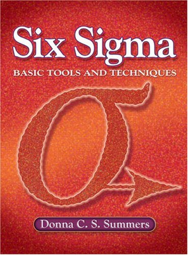 Six Sigma Basic Tools and Techniques  2007 9780131716803 Front Cover