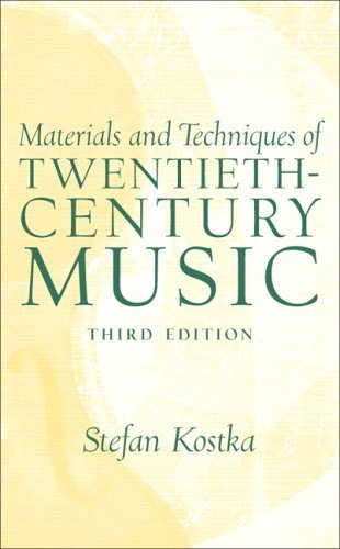 Materials and Techniques of Twentieth-Century Music  3rd 2006 (Revised) edition cover