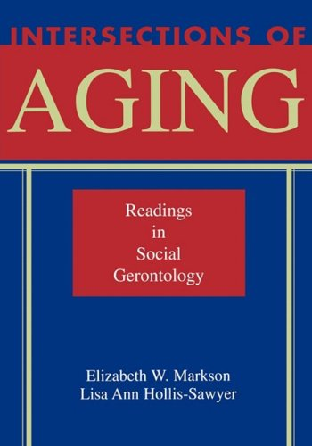 Intersections of Aging Readings in Social Gerontology N/A edition cover