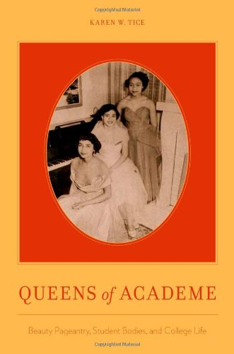 Queens of Academe Beauty Pageantry, Student Bodies, and College Life  2011 edition cover