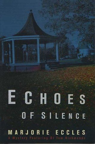 Echoes of Silence   2003 9780312308803 Front Cover