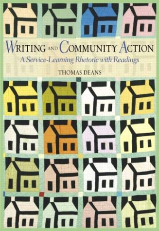 Writing and Community Action A Service-Learning Rhetoric with Readings  2003 edition cover