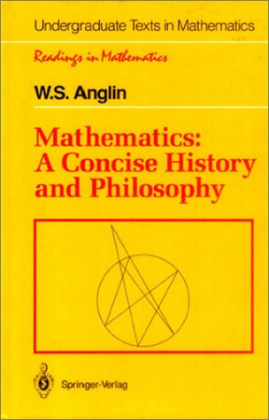 Mathematics A Concise History and Philosophy  1994 9780387942803 Front Cover