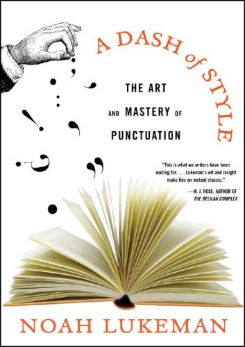Dash of Style The Art and Mastery of Punctuation N/A edition cover