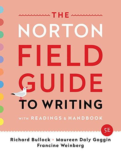 The Norton Field Guide to Writing: With Readings and Handbook  2019 9780393655803 Front Cover