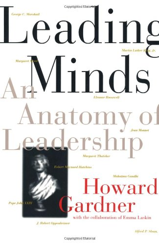 Leading Minds An Anatomy of Leadership N/A edition cover