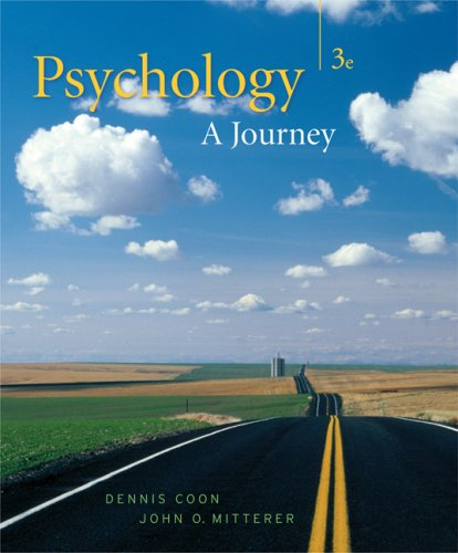 Thomson Advantage: Psychology A Journey 3rd 2008 (Revised) 9780495104803 Front Cover