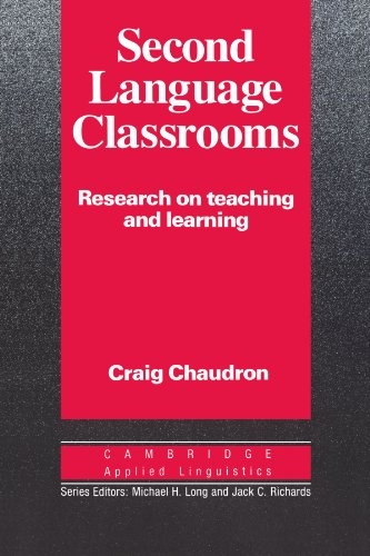 Second Language Classrooms Research on Teaching and Learning N/A 9780521339803 Front Cover