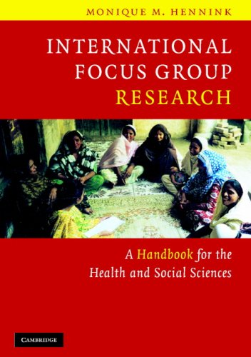 International Focus Group Research A Handbook for the Health and Social Sciences  2007 edition cover