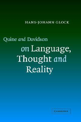 Quine and Davidson on Language, Thought and Reality   2003 9780521821803 Front Cover