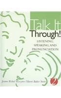 Text with Audio Cd Talk It Through!: Listening, Speaking, and Pronunciation, 2  2001 (Student Manual, Study Guide, etc.) 9780618219803 Front Cover