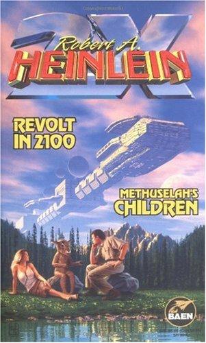 Revolt in 2100 and Methuselah's Children   1998 edition cover