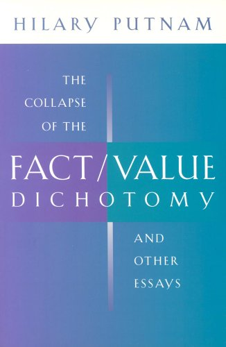 Collapse of the Fact/Value Dichotomy and Other Essays   2002 edition cover