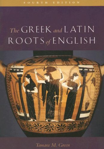 Greek and Latin Roots of English  4th 2007 (Revised) edition cover