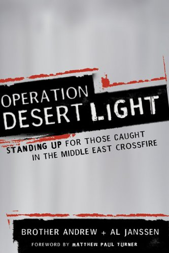 Operation Desert Light Standing up for Those Caught in the Middle East Crossfire  2005 edition cover