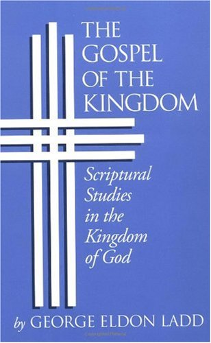 Gospel of the Kingdom Scriptural Studies in the Kingdom of God  1990 edition cover