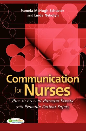 Communication for Nurses How to Prevent Harmful Events and Promote Patient Safety  2010 edition cover