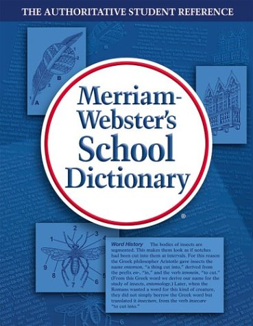 Merriam-Webster's School Dictionary   2010 (Revised) edition cover