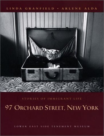 97 Orchard Street, New York Stories of Immigrant Life  2001 9780887765803 Front Cover