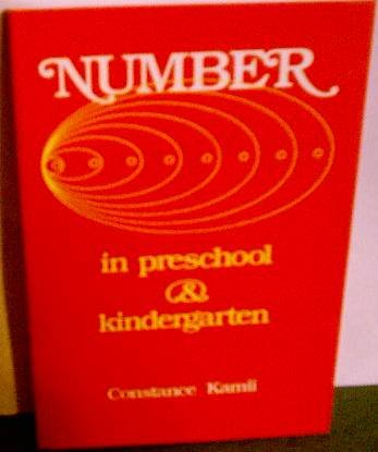 Number in Preschool and Kindergarten : Educational Implications of Piaget's Theory 1st edition cover
