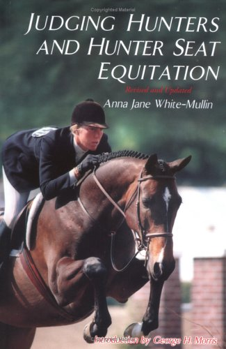 Judging Hunters and Hunter Seat Equitation A Comprehensive Guide for Exhibitors and Judges  1993 (Revised) edition cover