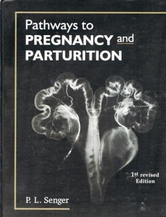Pathways to Pregnancy and Parturition  1999 edition cover