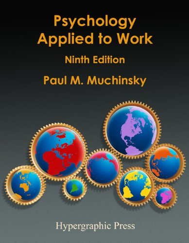 Psychology Applied to Work : An Introduction to Industrial and Organizational Psychology 9th edition cover