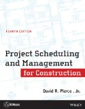 Project Scheduling and Management for Construction  4th 2013 9781118367803 Front Cover