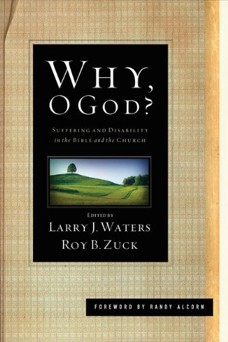 Why, O God? Suffering and Disability in the Bible and the Church  2011 edition cover