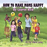 How to Make Moms Happy  N/A 9781453635803 Front Cover