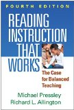 Reading Instruction That Works, Fourth Edition The Case for Balanced Teaching 4th 2014 (Revised) edition cover