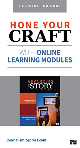 Advancing the Story, Online Learning Modules: Journalism in a Multimedia World  2014 9781483380803 Front Cover