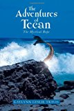 Adventures of Tecan The Mystical Rope N/A 9781483629803 Front Cover
