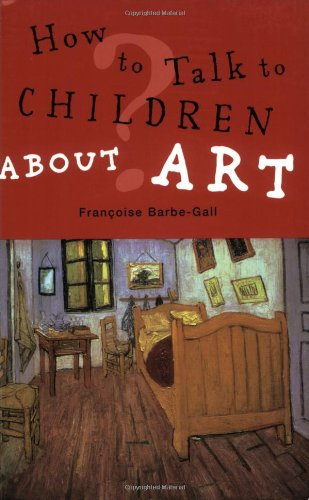 How to Talk to Children about Art  N/A edition cover