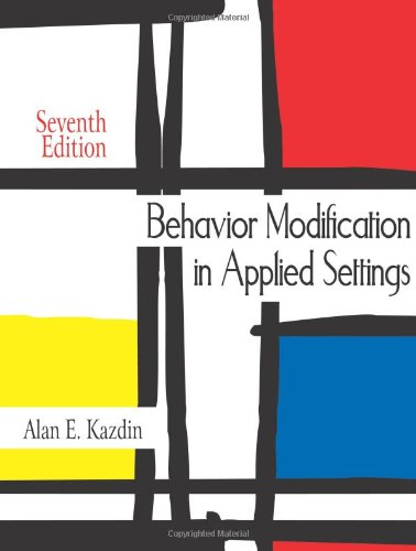 Behavior Modification in Applied Settings  7th 2012 edition cover