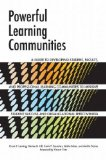 Powerful Learning Communities A Guide to Developing Student, Faculty, and Professional Learning Communities to Improve Student Success and Organizational Effectiveness  2013 edition cover