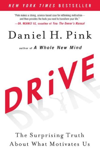Drive The Surprising Truth about What Motivates Us  2011 9781594484803 Front Cover