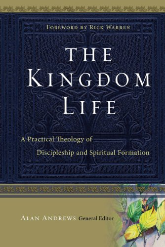 Kingdom Life A Practical Theology of Discipleship and Spiritual Formation  2010 edition cover