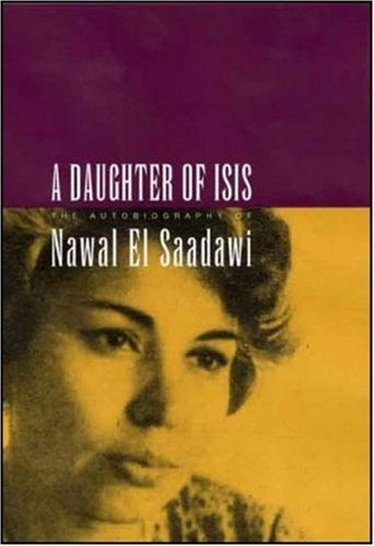 Daughter of Isis The Autobiography of Nawal el Saadawi  1999 edition cover