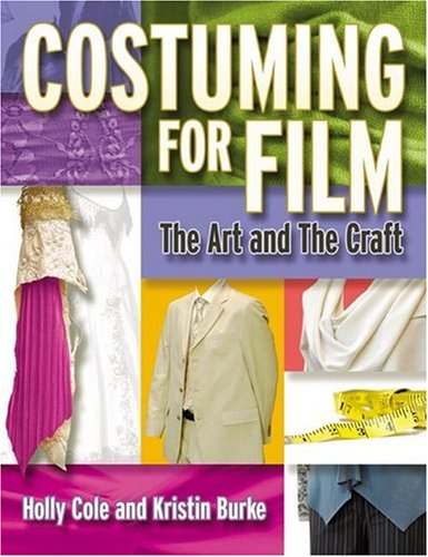 Costuming for Film The Art and the Craft  2005 edition cover