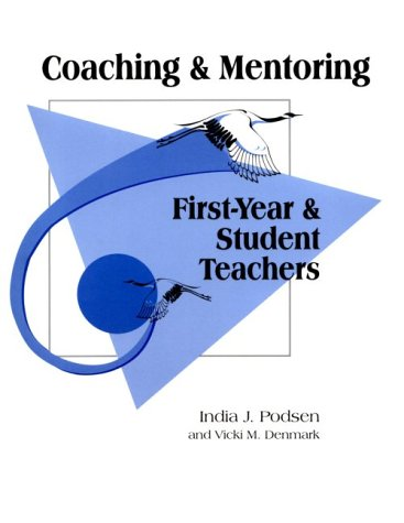Coaching and Mentoring First-Year and Student Teachers N/A edition cover
