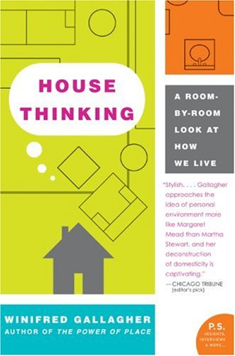 House Thinking A Room-by-Room Look at How We Live  2007 9780060538804 Front Cover