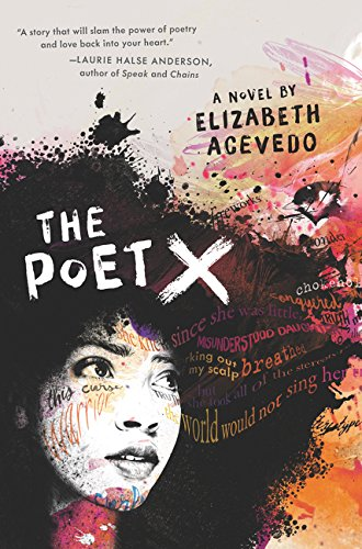 Poet X   2018 9780062662804 Front Cover