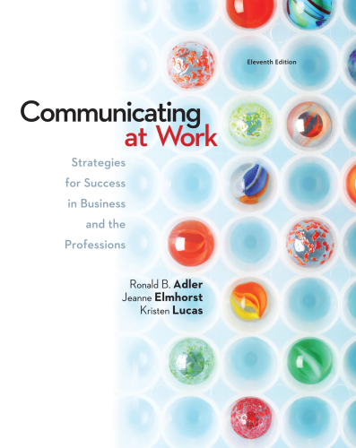Communicating at Work Strategies for Success in Business and the Professions 11th 2013 9780078036804 Front Cover