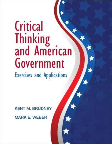 Critical Thinking and American Government   2012 edition cover